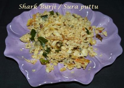 Shark Burji / Sura Puttu
