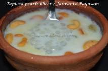 Tapioca pearls Kheer / Javvarisi Payasam