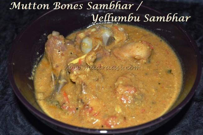 Mutton bones Sambhar / Yellumbu Sambhar