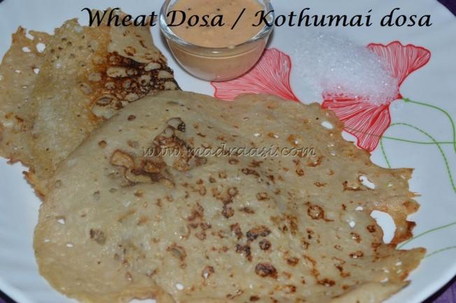 Wheat Dosa / Kothumai Dosai