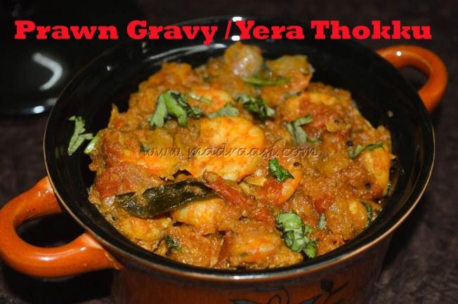 Prawn Gravy / Yera Thokku - Thoothukudi Special