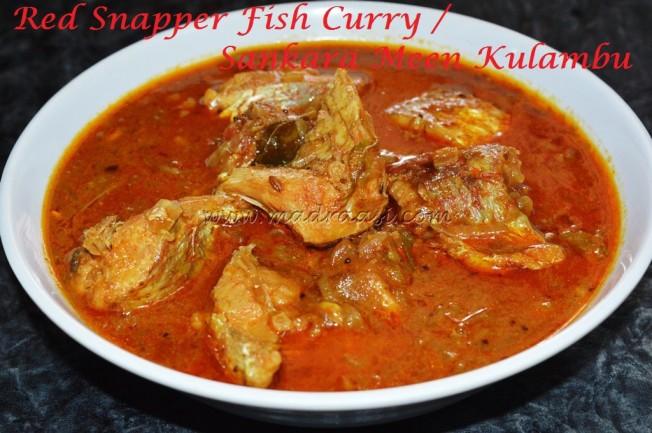 Red Snapper Fish Curry / Sankara Meen Kulambu