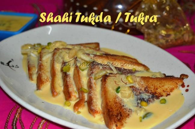 Shahi Tukda / Shahi Tukra