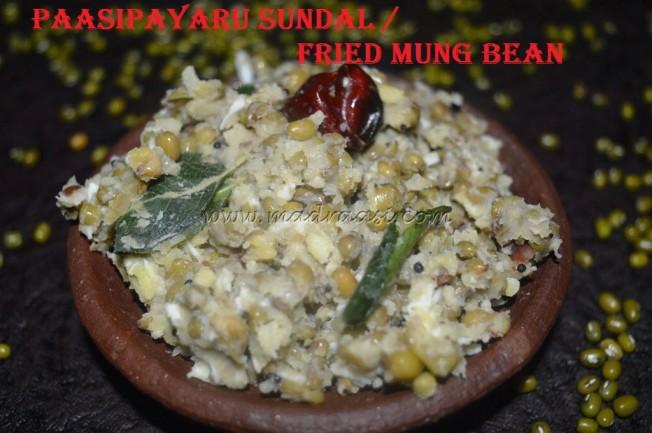Paasipayaru Sundal / Fried Mung Bean