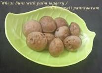 Wheat buns with palm jaggery / Karuppati panniyaram