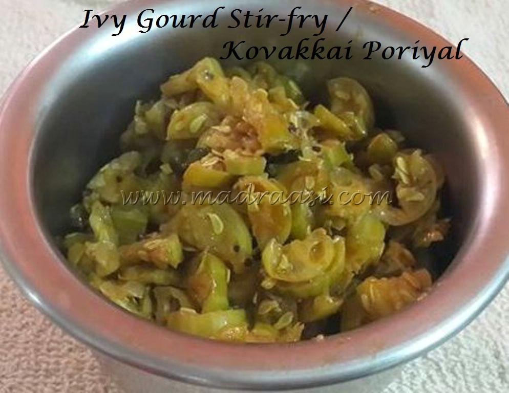 Ivy Gourd stir fry / Kovakkai poriyal | Madraasi - a tamilian tales