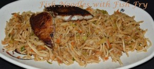 Fish Noodles with Fish Fry