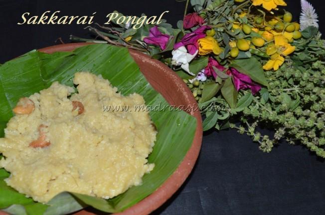 Sakkarai Pongal / Sweet Pongal