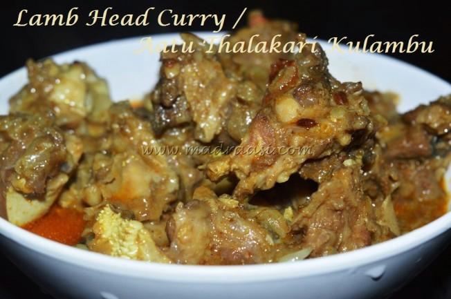Lamb Head Curry with Coconut Milk / Aatu thalakari kulambu