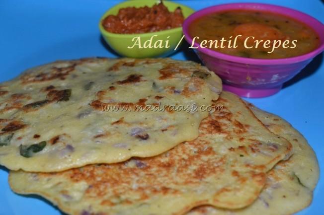 Adai / Lentil Crepes