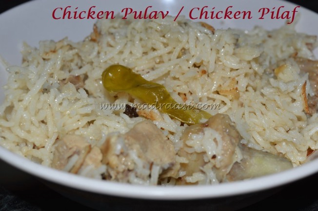 Chicken Pulav / chicken Pilaf