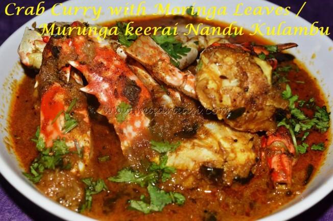 Crab curry with Moringa Leaves / Murunga Keerai Nandu Kulambu
