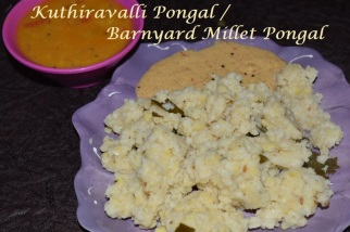 Kuthiravalli venpongal / Barnyard Millet Venpongal with sambar and chutney