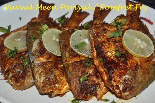 Vaaval Meen Poriyal / Pomfret Fry