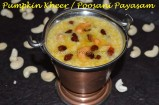 Pumpkin Kheer / Poosani Payasam
