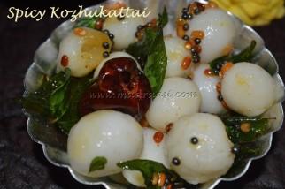 Spicy Kozhukattai