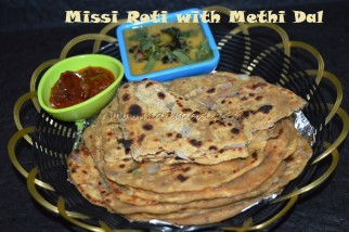 Missi Roti with Methi Dal and Pickle