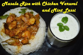 Masala Rice with Chicken Varuval and Mint Lassi