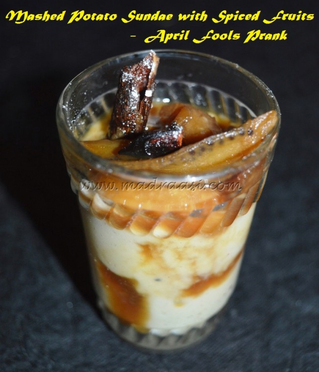 Mashed Potato Sundae with Spiced Fruits - April Fools Prank