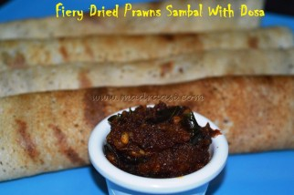 Fiery Dry Prawns Sambal with Dosa