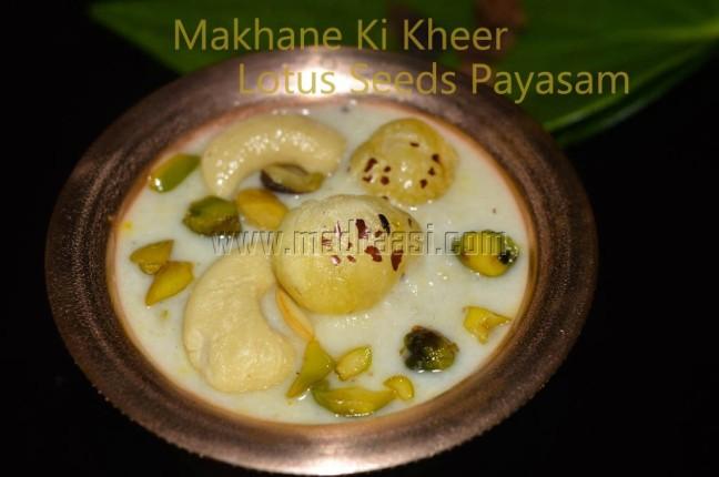 Makhane Ki Kheer / Phool Makhana Kheer / Lotus Seeds Payasam