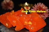 Corn Flour Halwa / Bombay Halwa / Karachi Halwa