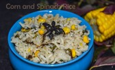 Corn and Spinach Rice, corn rice, spinach rice, corn rice recipe, spinach rice recipe, images of corn and spinach rice, images of corn and spinach rice, image of corn rice, image of spinach rice