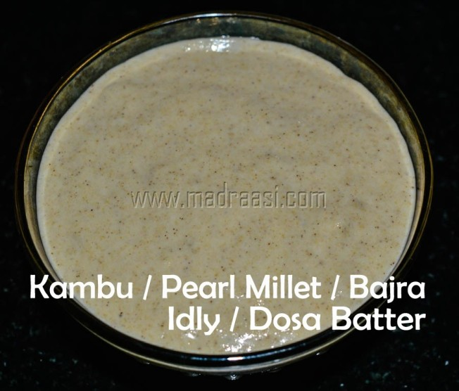 kambu, kambu recipe, kambu idly batter, kambu dosa batter, kambu dosai maavu, kambu idly maavu, bajra idly dosa batter, pearl millet, pearl millet recipe, pearl millet idly batter, pearl millet dosa batter, diabetes recipe, diabetes breakfast, diabetes idly dosa batter, images of kambu maavu, images of kambu dily dosa batter, tamil recipe, tamil recipe, tamil breakfast, tamil breakfast recipe, Indian breafkast, Indian breakfast recipe, tamil cuisine, Indian cuisine, tamil idly dosa batter, tamil kambu idly dosa batter