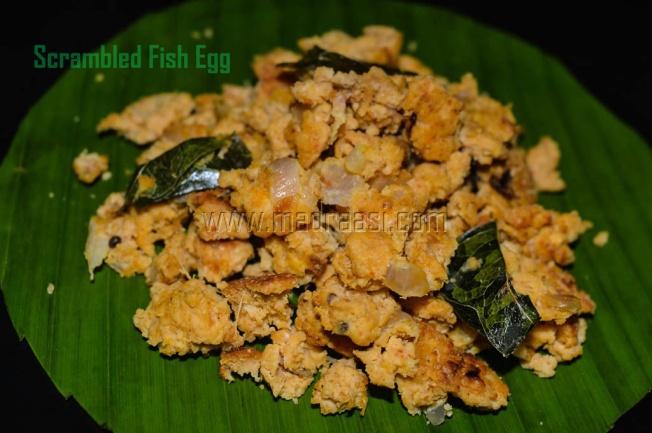 Fish Egg Fry / Fish Egg Bhurji