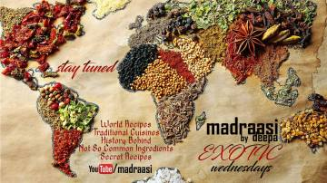 Exotic Wednesday by Madraasi, exotic wednesday, wednesday special, exotic recipes, madraasi exotic recipes, youtube, video recipe, vlogger, vlog