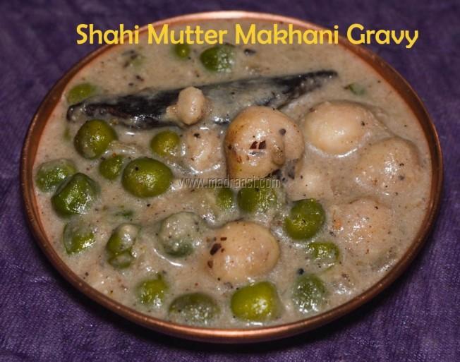 Shahi mutter makhani gravy, green peas gravy, green peas makhani gravy, green peas makhani gravy, picture of shahi gravy, shahi gravy, green peas cashew gravy