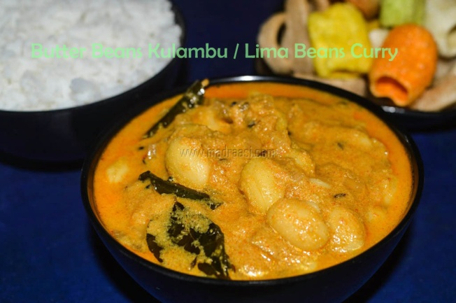 madraasi, food, recipe, recipes, butter beans recipe, butter beans kulambu recipe, butter beans curry recipe lima beans, lima beans curry recipe, follow, tamil vegetarian recipes, vegetarian kulambu recipes, Indian vegetarian recipes,