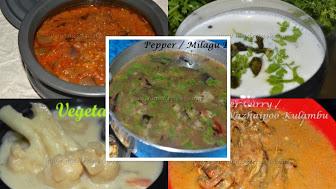 25+ Vegetarian Recipes, Indian Vegetarian recipes, சைவ சமையல், Tamil Nadu vegetarian recipes, Vegetarian curries, vegetarian kulambu recipes, vegetarian briyani recipes, vegetarian starters, vegetarian gravies, poriyal recipes, kootu recipes, varuval recipes, vathakkal recipes, madraasi, immadraasi, madraasi recipes, madraasi vegetarian recipes